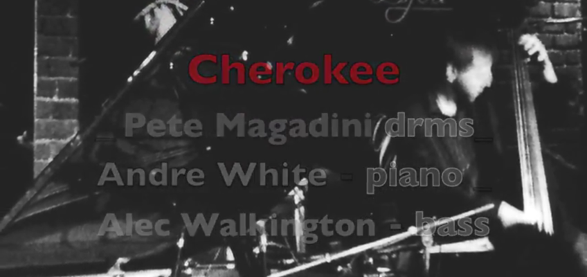 "drum solo ""Cherokee"""